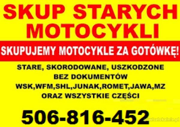 Kupię stare zabytkowe motocykle, motorowery, motory!
